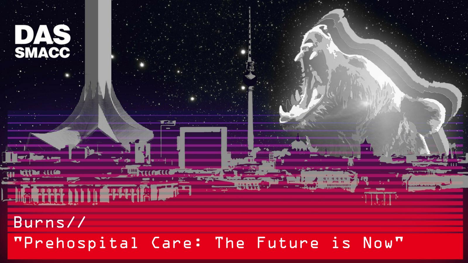 The future of prehospital trauma resuscitation: Brian Burns