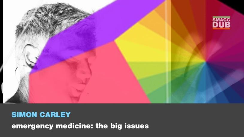 The future of Emergency Medicine: Simon Carley